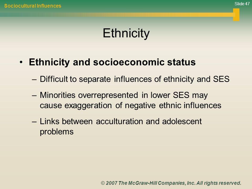 Ethnicity Ethnicity and socioeconomic status