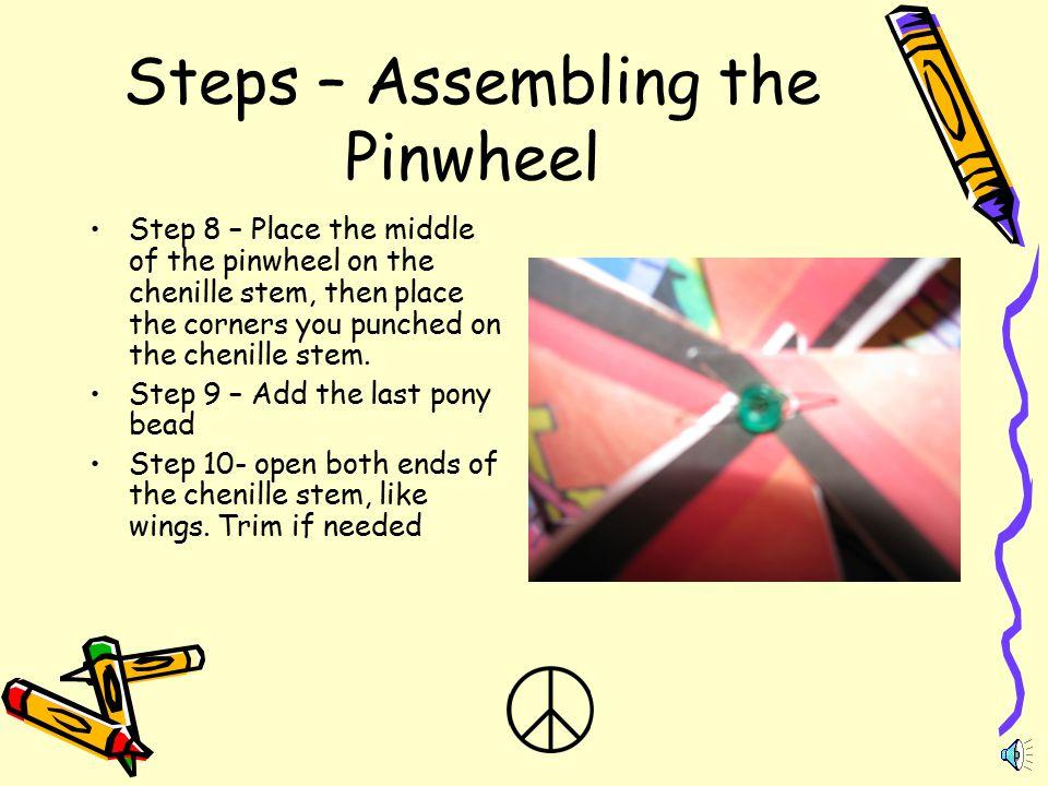 Steps – Assembling the Pinwheel