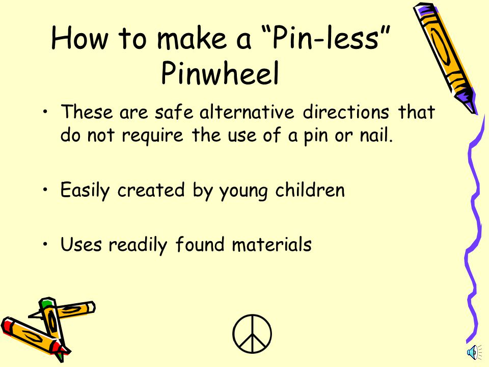 How to make a Pin-less Pinwheel