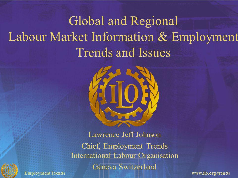 Chief, Employment Trends International Labour Organisation