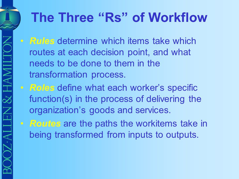The Three Rs of Workflow