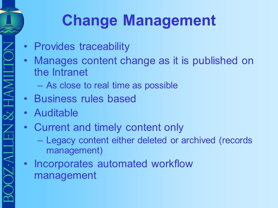 Change Management Provides traceability