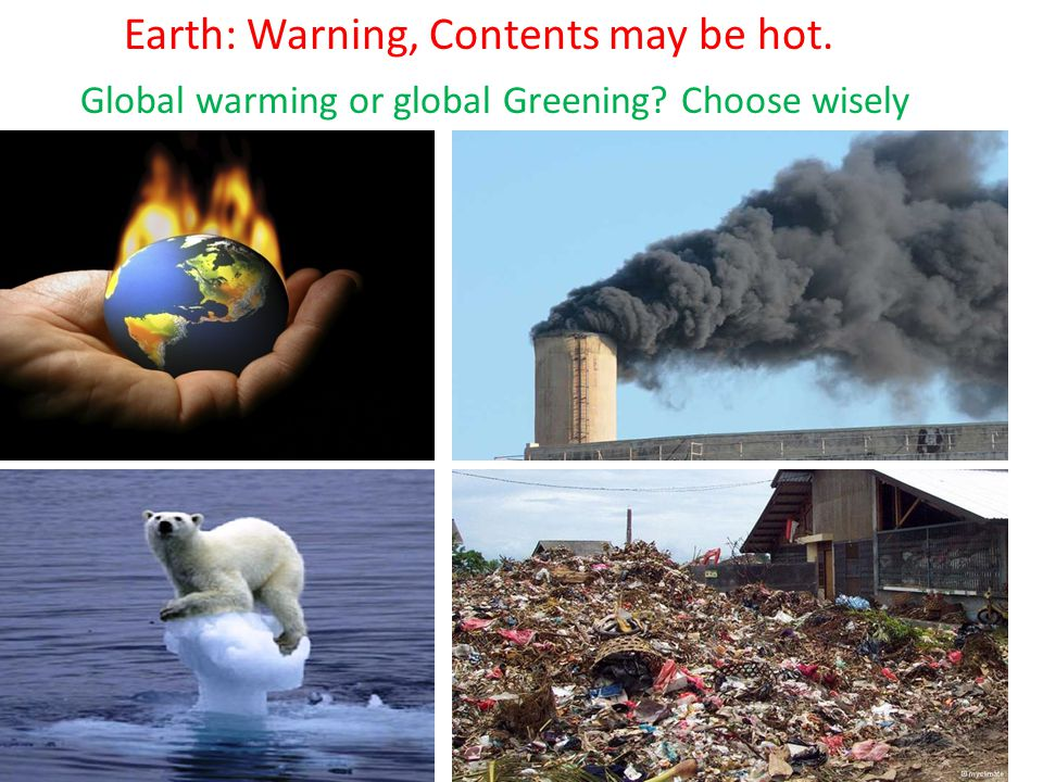 Earth: Warning, Contents may be hot.