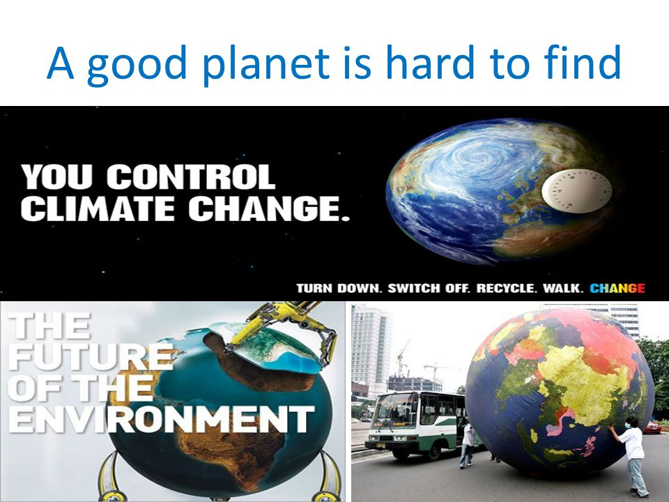 A good planet is hard to find