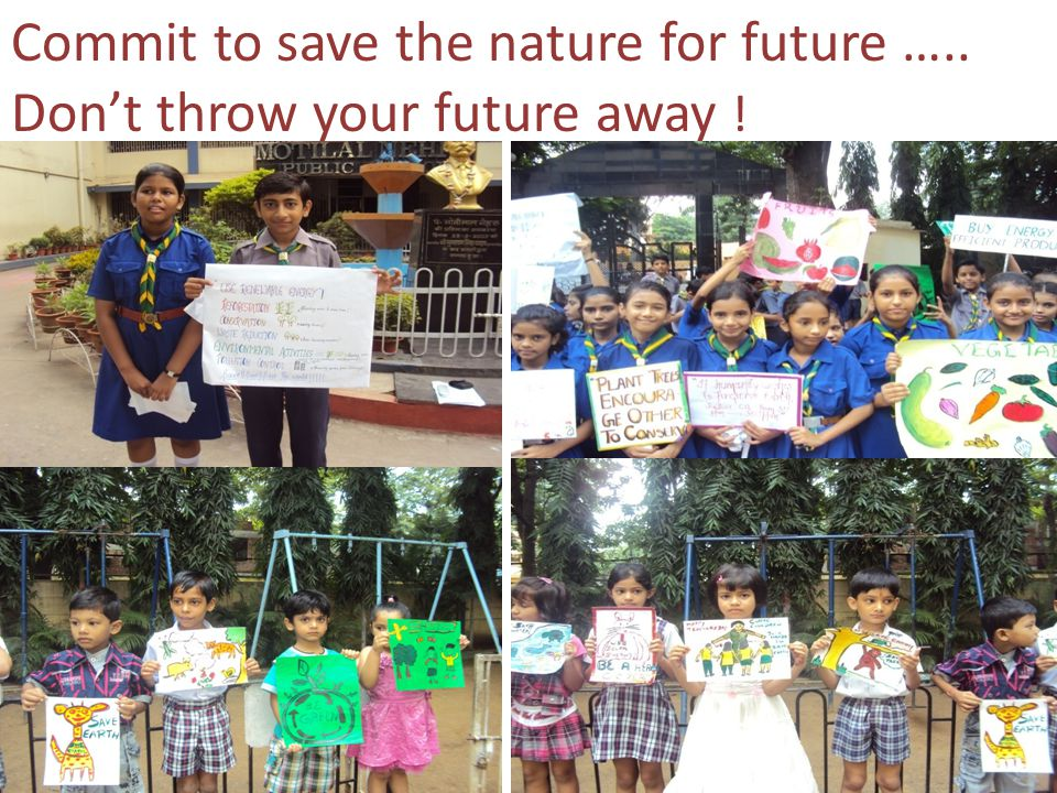 Commit to save the nature for future ….. Don't throw your future away !