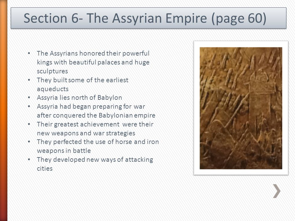 Section 6- The Assyrian Empire (page 60)