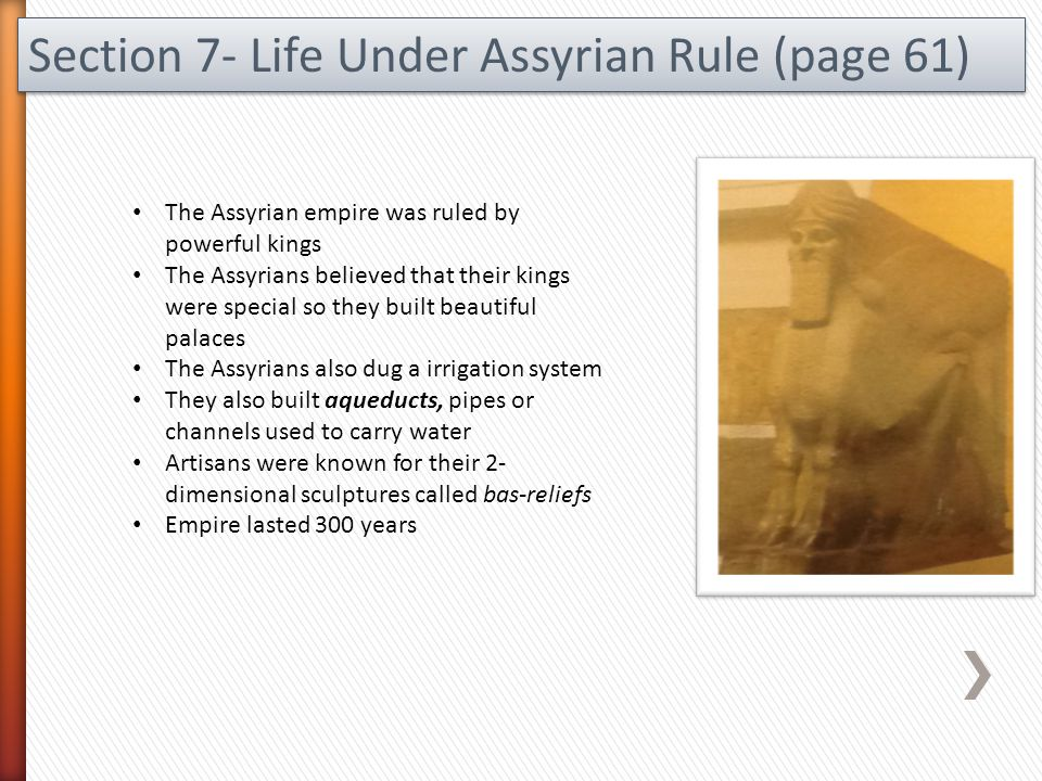 Section 7- Life Under Assyrian Rule (page 61)