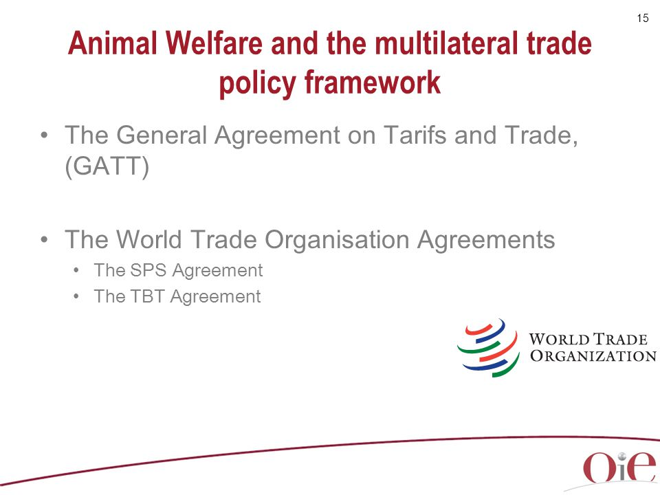 Animal Welfare and the multilateral trade policy framework
