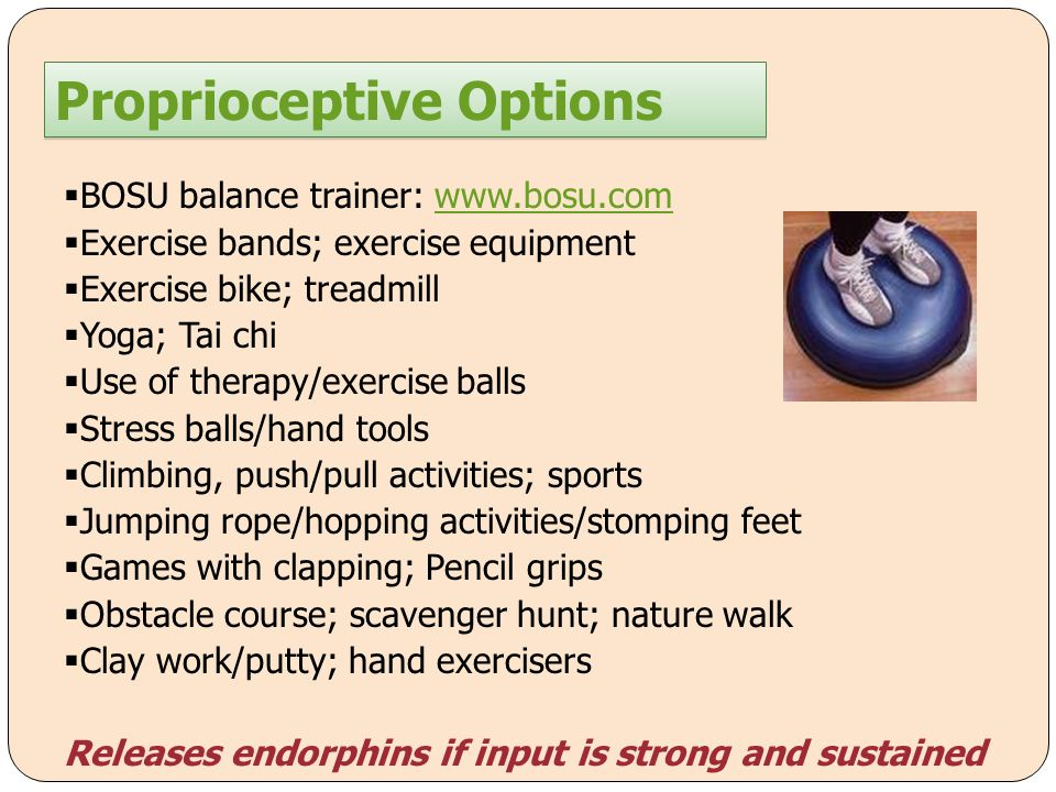 Proprioceptive Options