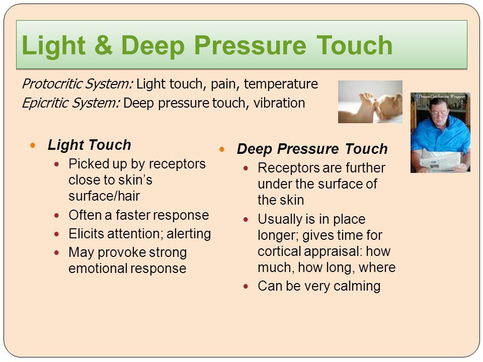Light & Deep Pressure Touch