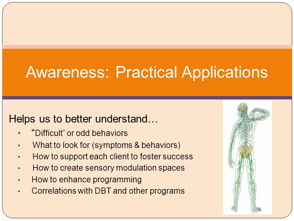 Awareness: Practical Applications
