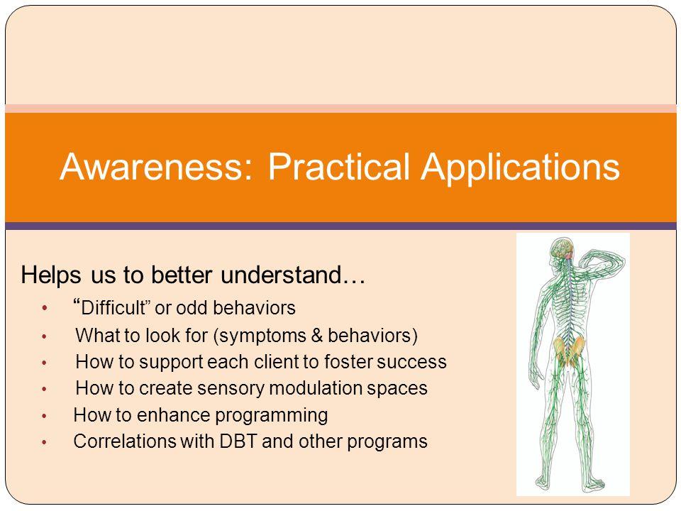 Awareness: Practical Applications