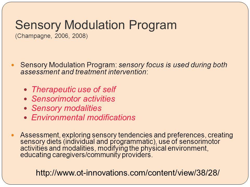 Sensory Modulation Program (Champagne, 2006, 2008)