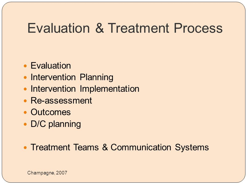 Evaluation & Treatment Process