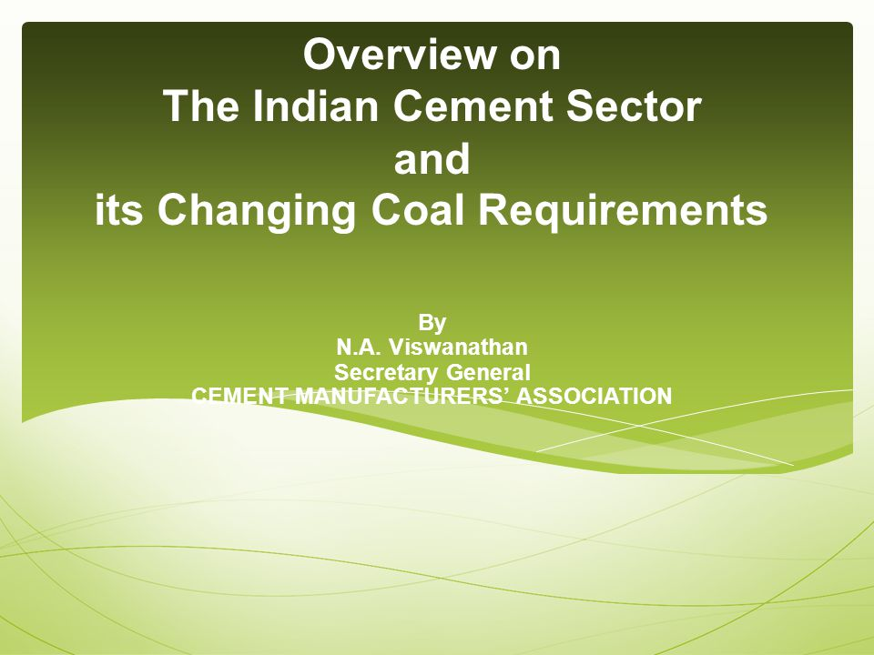 FROM MODERATE TO WORLD CLASS INDIAN CEMENT INDUSTRY