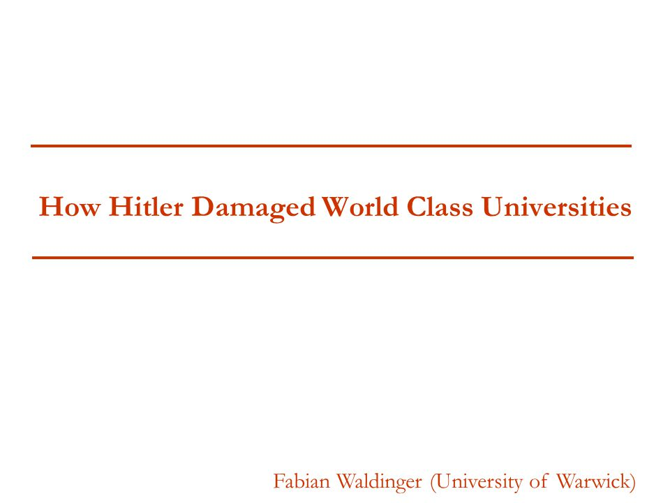 How Hitler Damaged World Class Universities