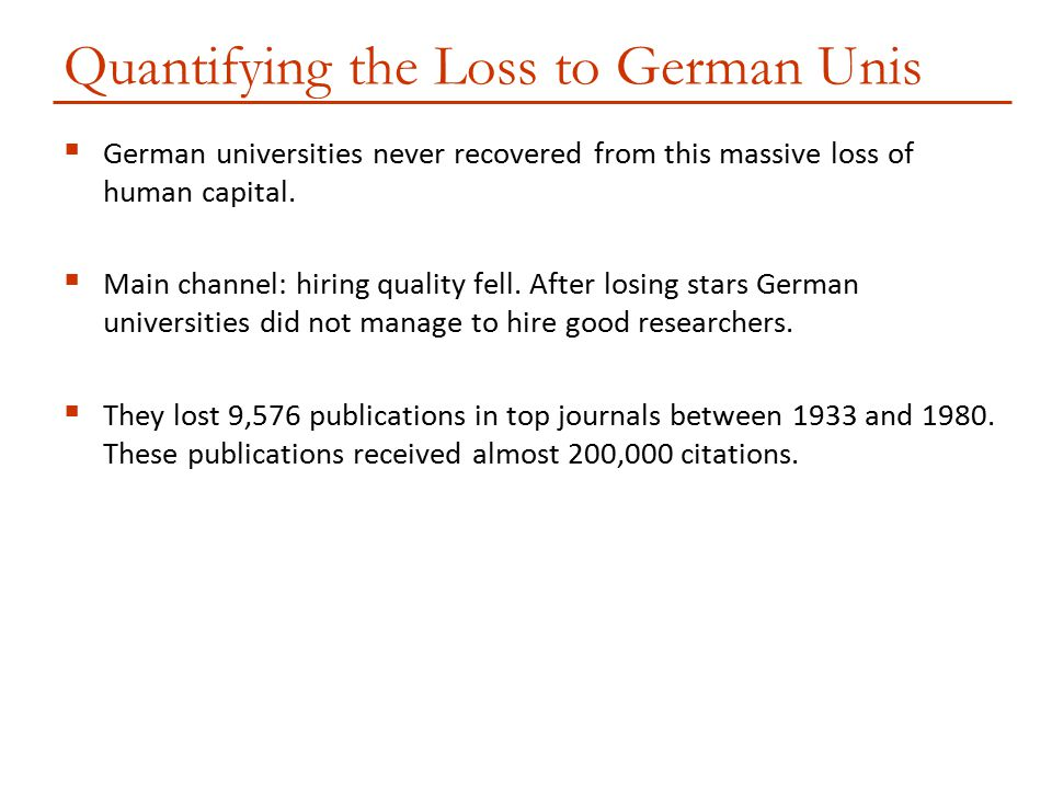 Quantifying the Loss to German Unis
