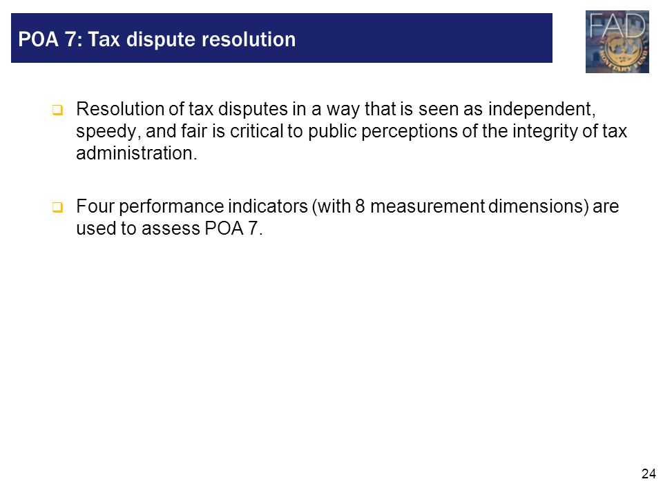 POA 7: Tax dispute resolution