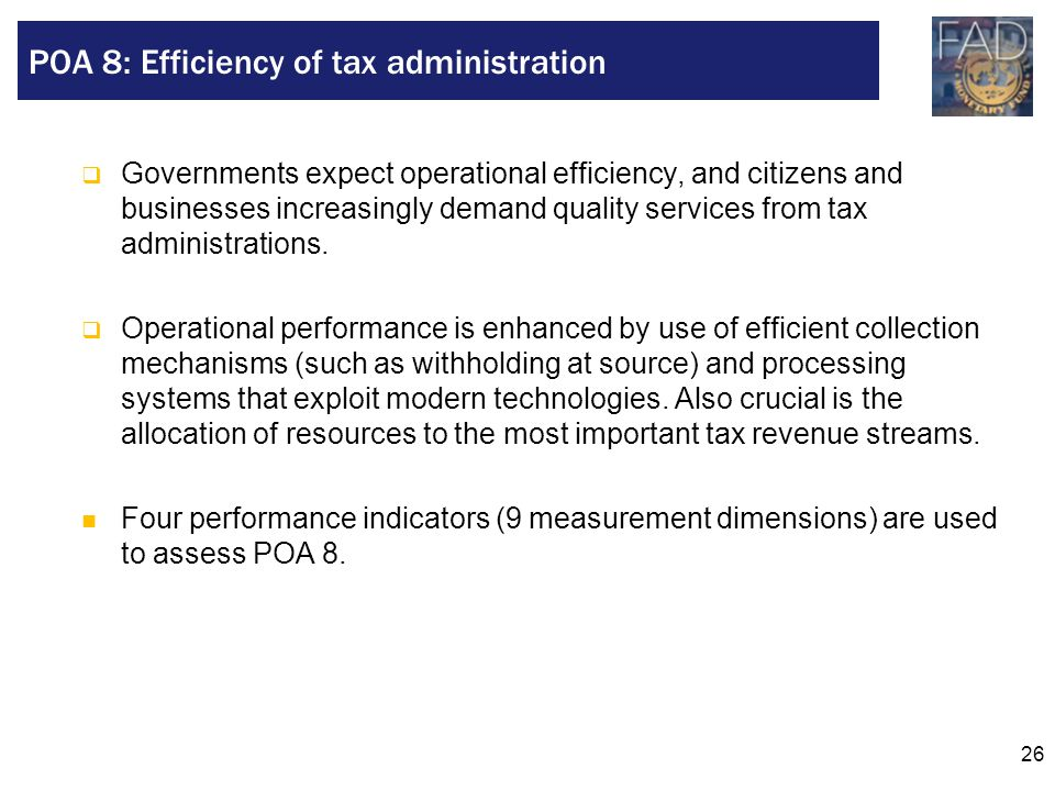 POA 8: Efficiency of tax administration