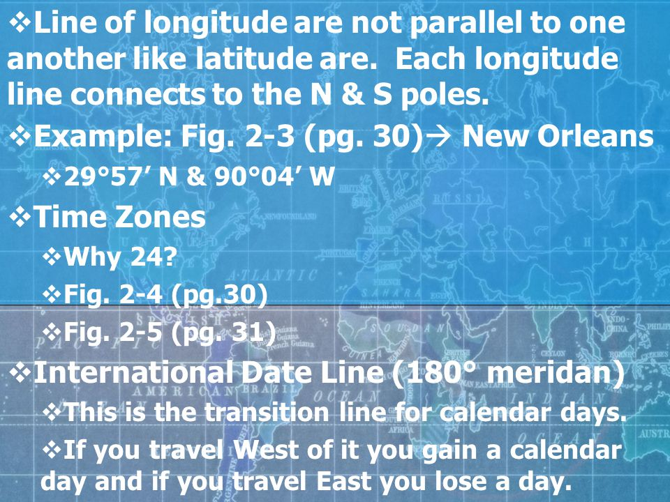 Example: Fig. 2-3 (pg. 30) New Orleans Time Zones