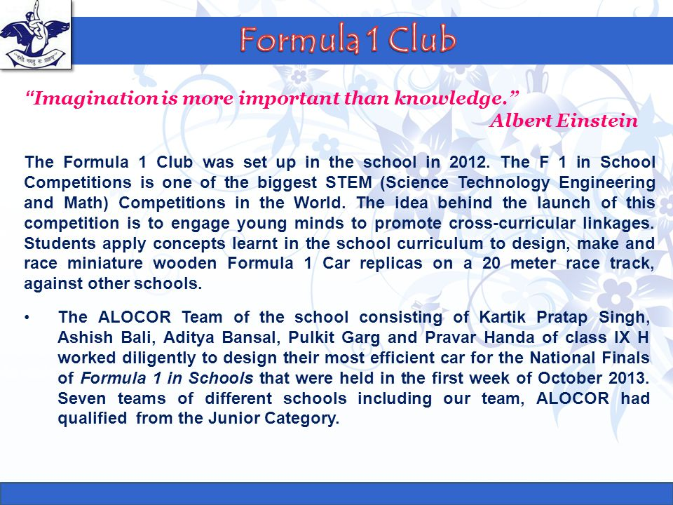 Formula 1 Club Imagination is more important than knowledge.