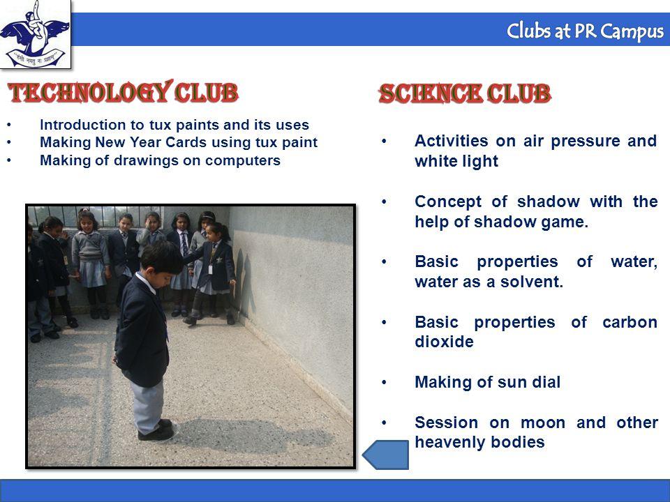 TECHNOLOGY Club SCIENCE Club Formula 1 Club Clubs at PR Campus