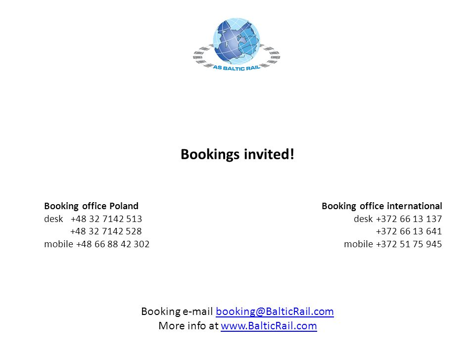 Bookings invited! Booking e-mail booking@BalticRail.com