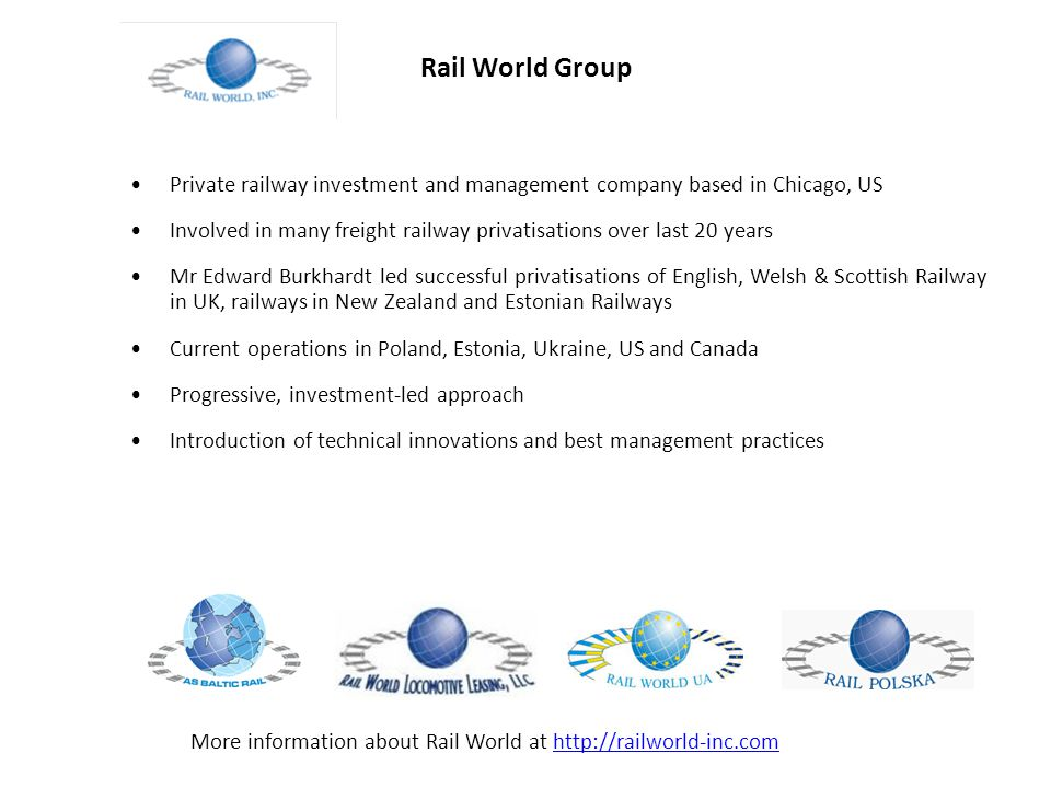 Rail World Group Private railway investment and management company based in Chicago, US.