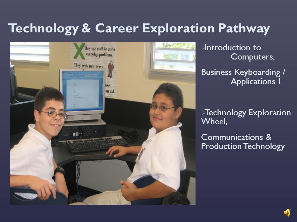 Technology & Career Exploration Pathway