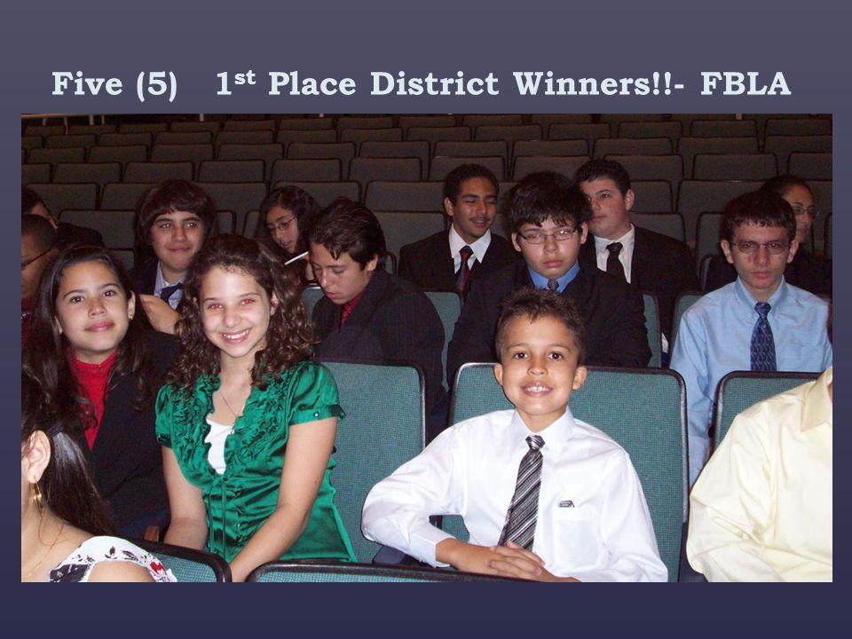 Five (5) 1st Place District Winners!!- FBLA