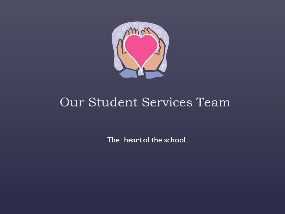 Our Student Services Team