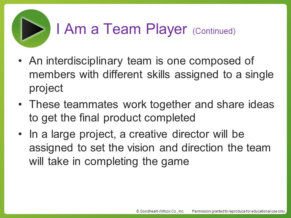 I Am a Team Player (Continued)