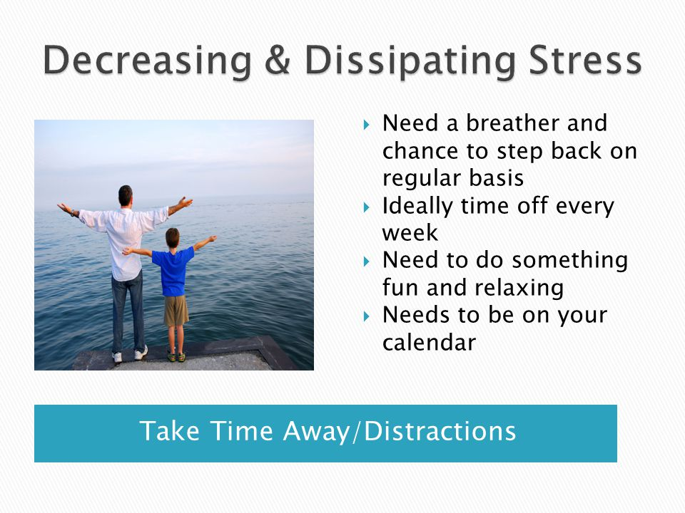 Decreasing & Dissipating Stress