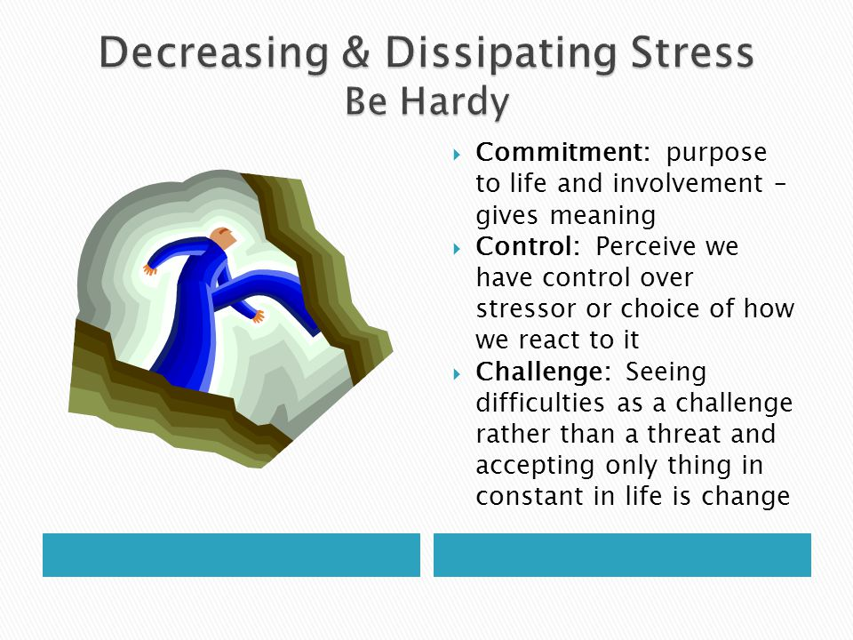 Decreasing & Dissipating Stress Be Hardy