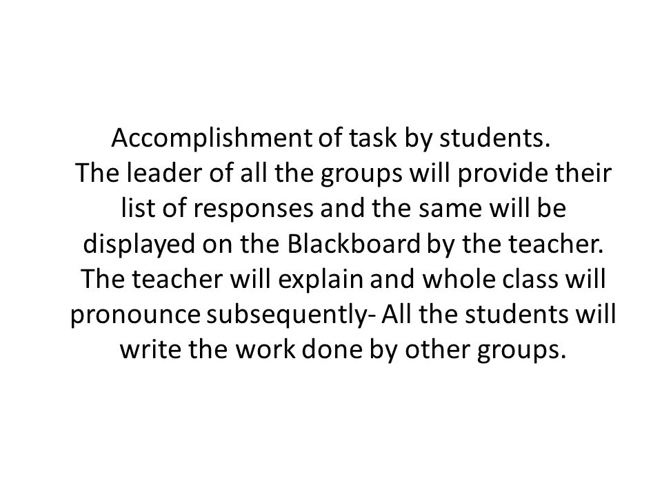Accomplishment of task by students
