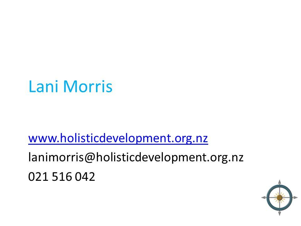 Lani Morris www.holisticdevelopment.org.nz