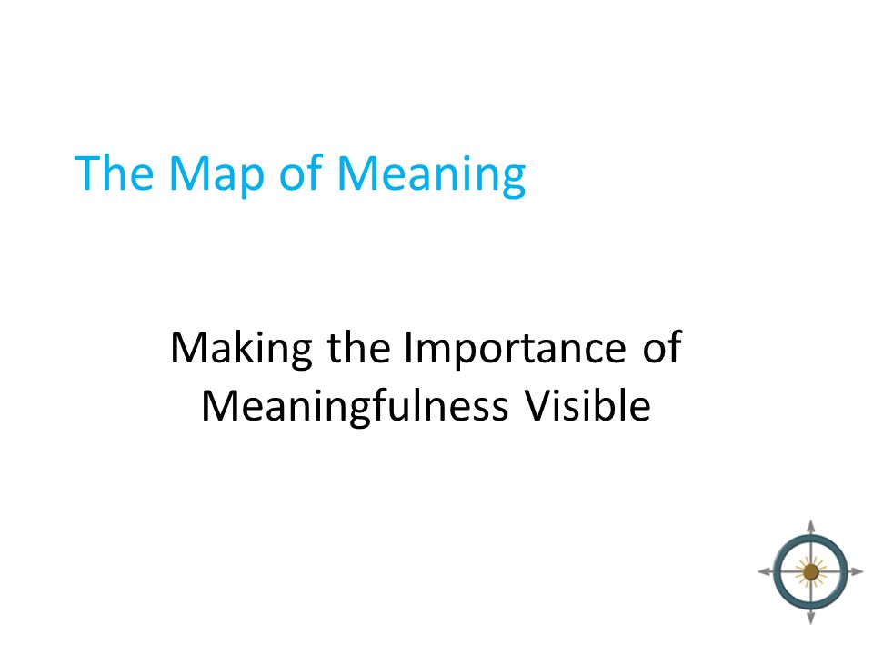 Making the Importance of Meaningfulness Visible