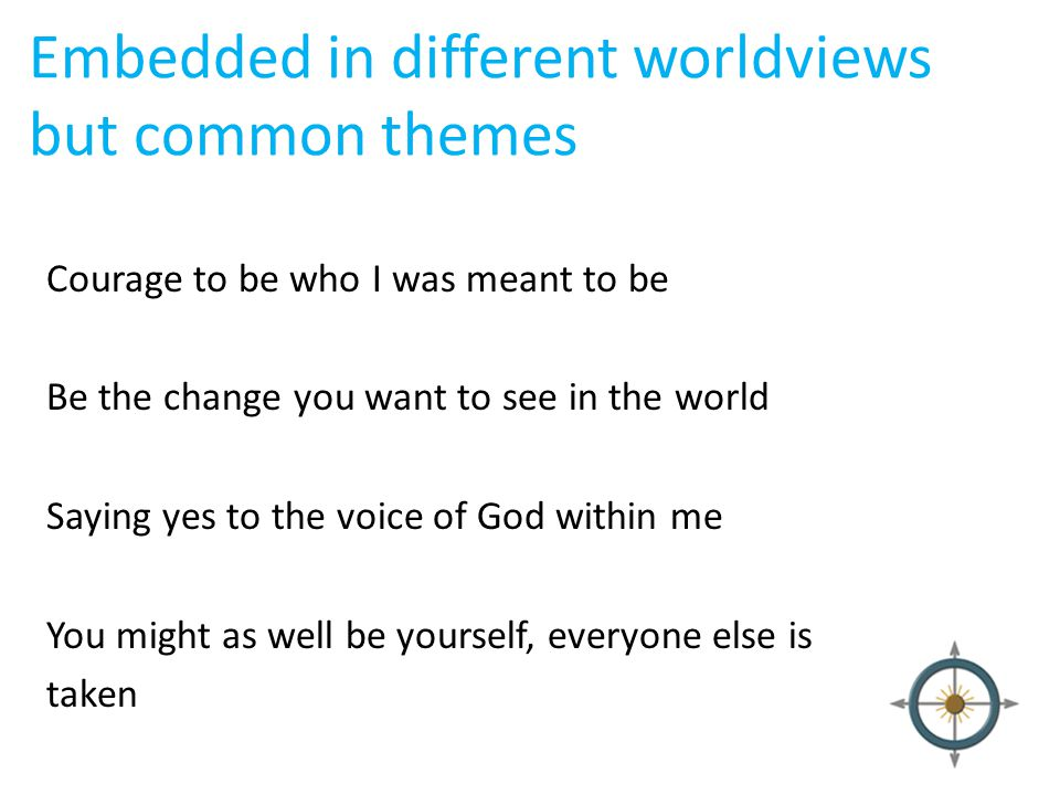 Embedded in different worldviews but common themes