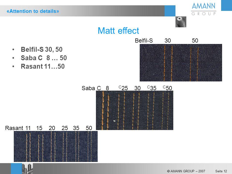 Matt effect Belfil-S 30, 50 Saba C 8 … 50 Rasant 11…50 Belfil-S 30 50
