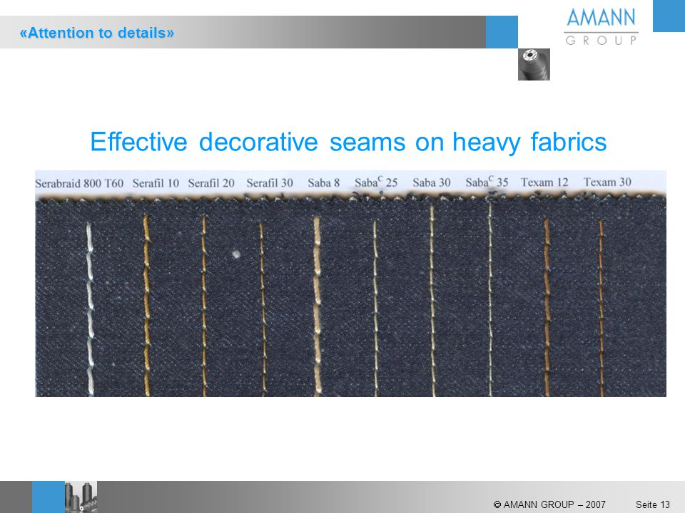 Effective decorative seams on heavy fabrics