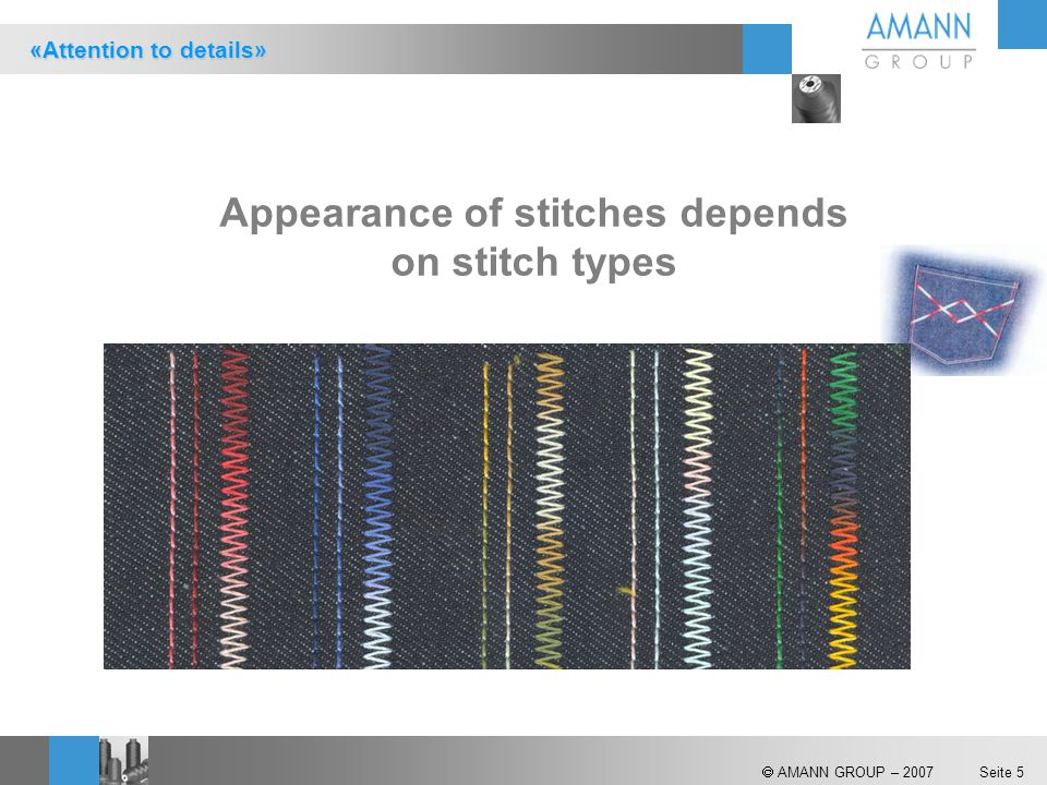 Appearance of stitches depends on stitch types