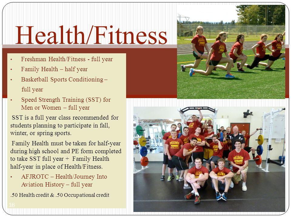 Health/Fitness Freshman Health/Fitness - full year