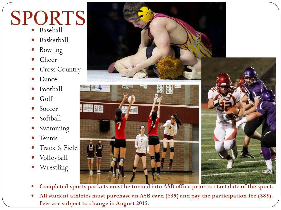 SPORTS Baseball Basketball Bowling Cheer Cross Country Dance Football
