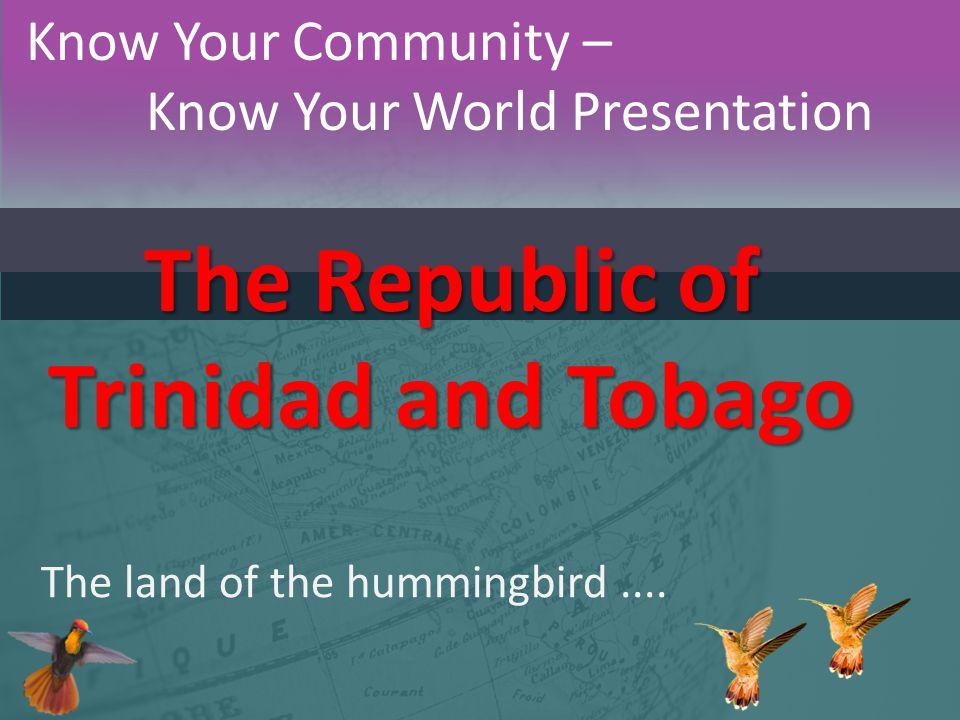 The Republic of Trinidad and Tobago