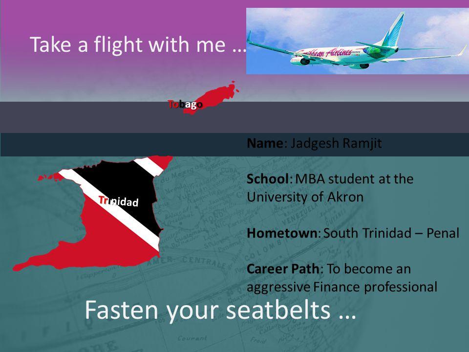 Fasten your seatbelts …