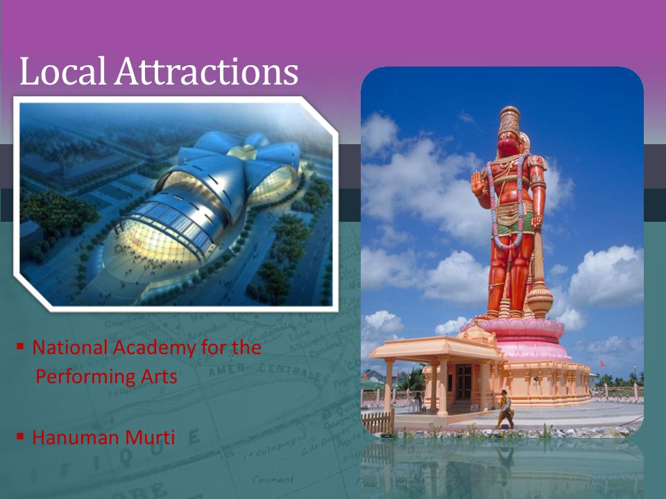 Local Attractions National Academy for the Performing Arts