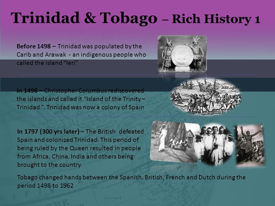 Trinidad & Tobago – Rich History 1