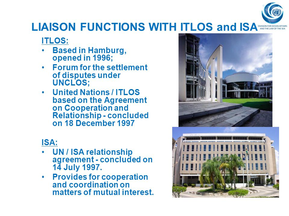 LIAISON FUNCTIONS WITH ITLOS and ISA