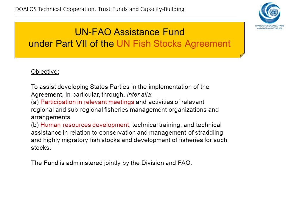 UN-FAO Assistance Fund under Part VII of the UN Fish Stocks Agreement