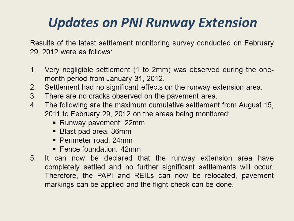 Updates on PNI Runway Extension